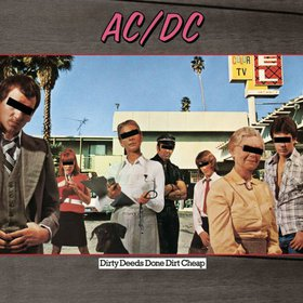AC/DC – Dirty Deeds Done Dirt Cheap