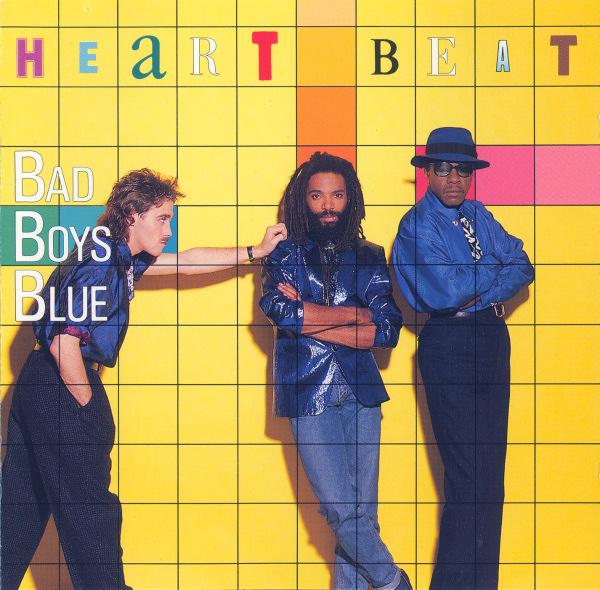 Bad Boys Blue – Heart Beat