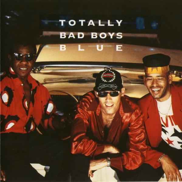 Bad Boys Blue – Totally