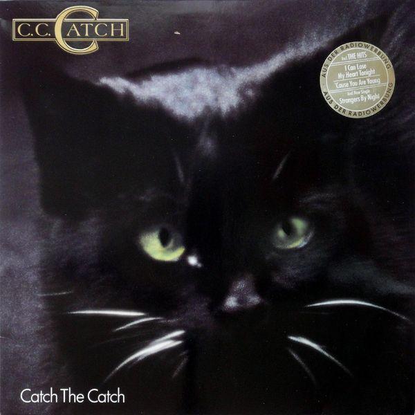 C.C. Catch – Catch The Catch