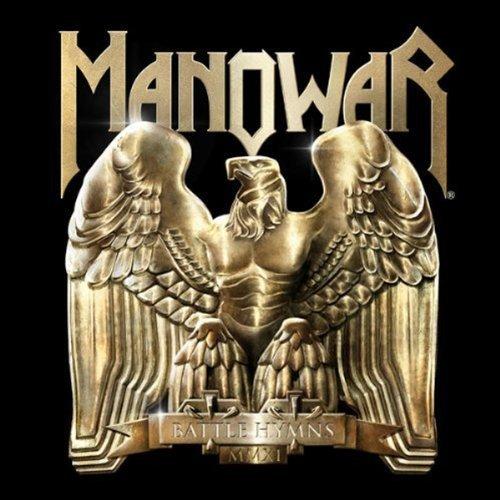 Manowar – Battle Hymns MMXI