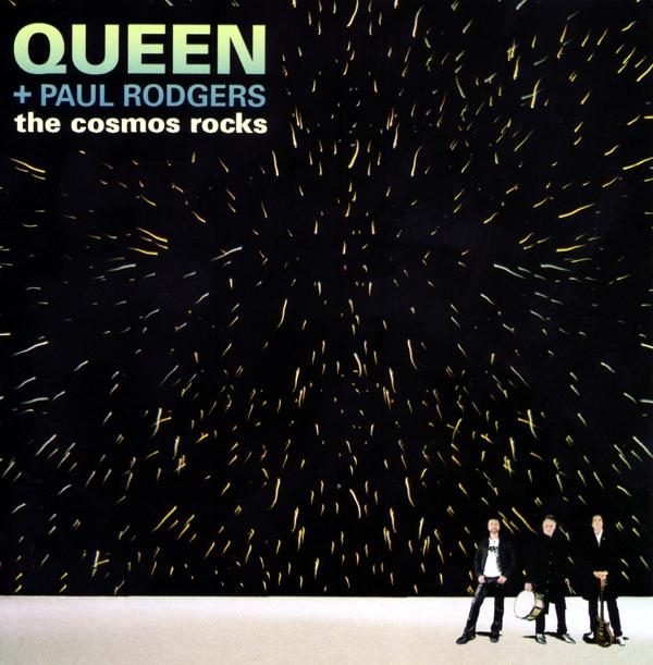 Queen и Paul Rodgers – The Cosmos Rocks