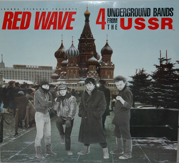 Red Wave: 4 Underground Bands From The USSR