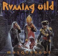Running Wild - Masquerade
