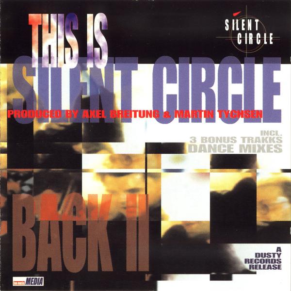 Silent Circle – Back II