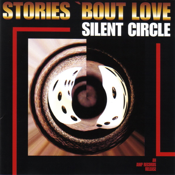 Silent Circle – Stories 'bout Love