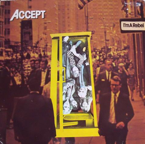 Accept – I'm A Rebel
