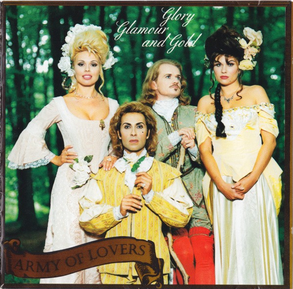 Army Of Lovers – Glory Glamour And Gold