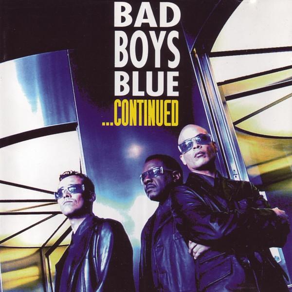 Bad Boys Blue – ...Continued