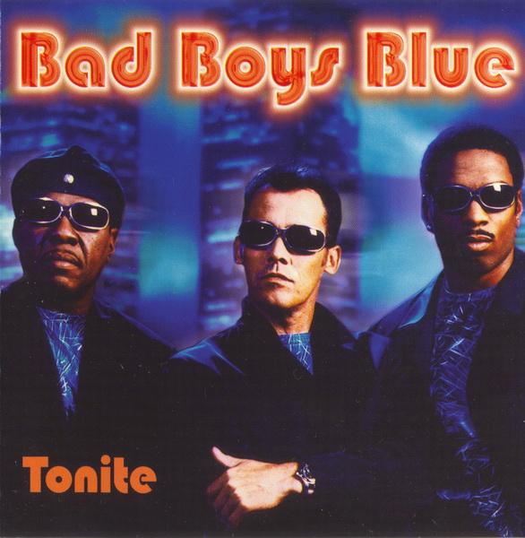 Bad Boys Blue – Tonite