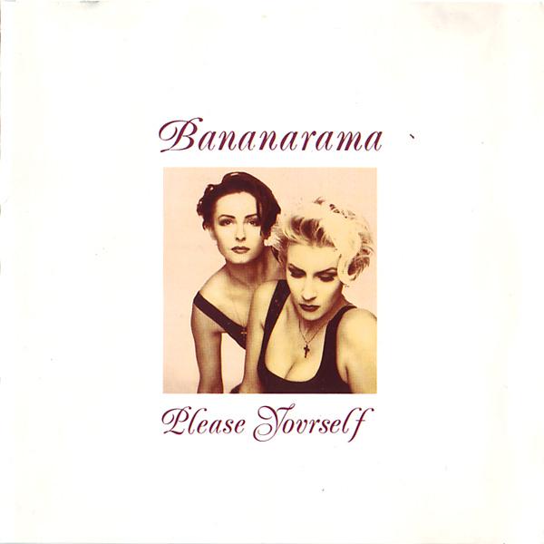 Bananarama – Please Yourself