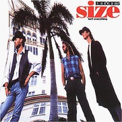 Bee Gees – Size Isn't Everything