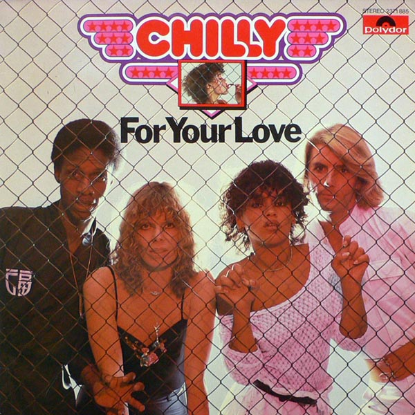 Chilly – For Your Love