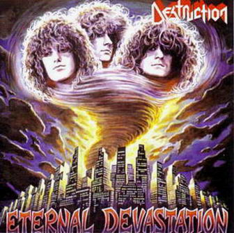 Destruction – Eternal Devastation