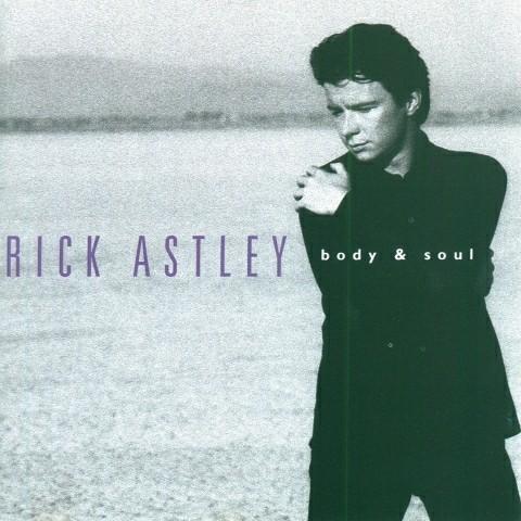 Rick Astley – Body & Soul
