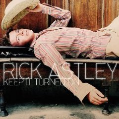 Rick Astley – Keep It Turned On