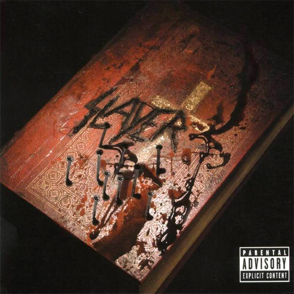 Slayer – God Hates Us All
