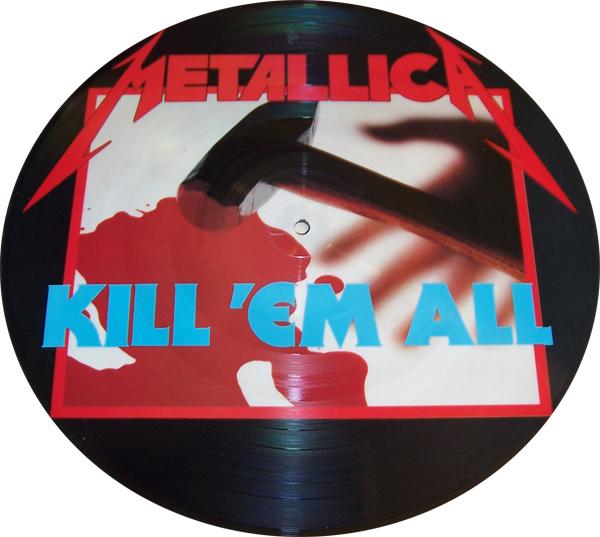 Metallica – Kill 'Em All (Picture Disc)