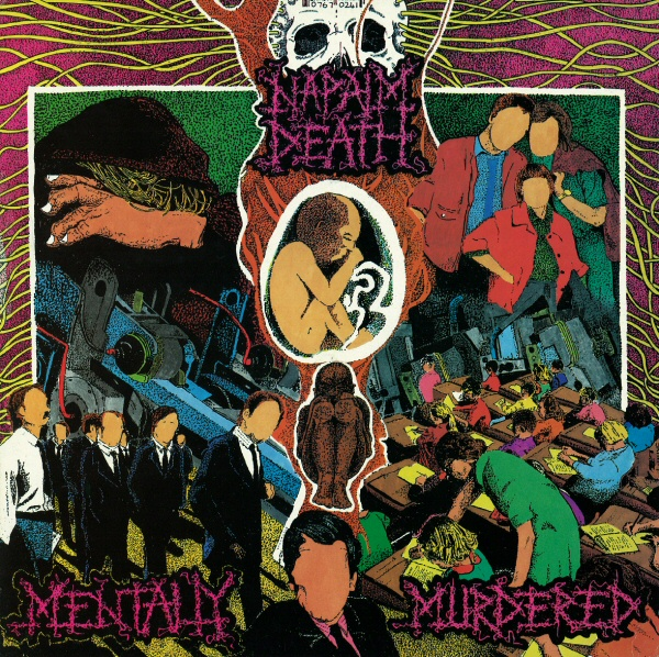 Napalm Death – Mentally Murdered