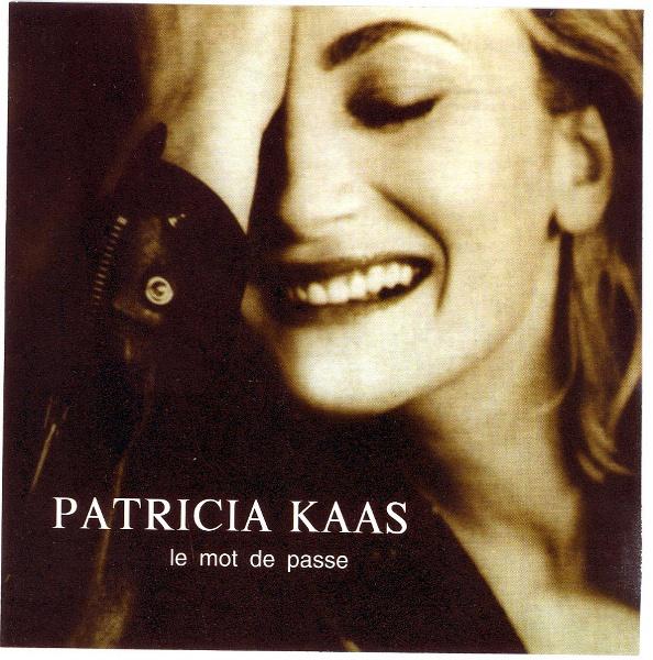 Patricia Kaas - Le Mot De Passe