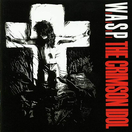 W.A.S.P. - The Crimson Idol