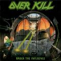 Overkill – Under The Influence