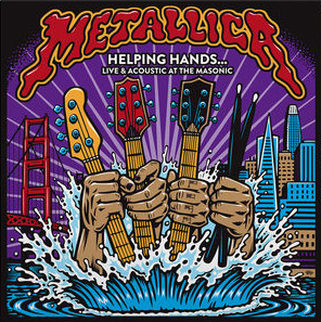 Metallica - Helping Hands...Live & Acoustic At The Masonic