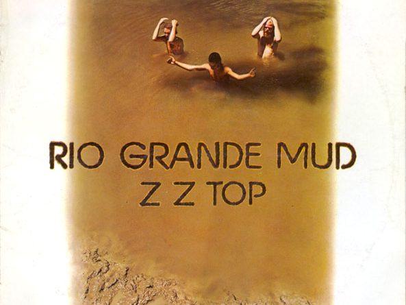 ZZ Top — Rio Grande Mud