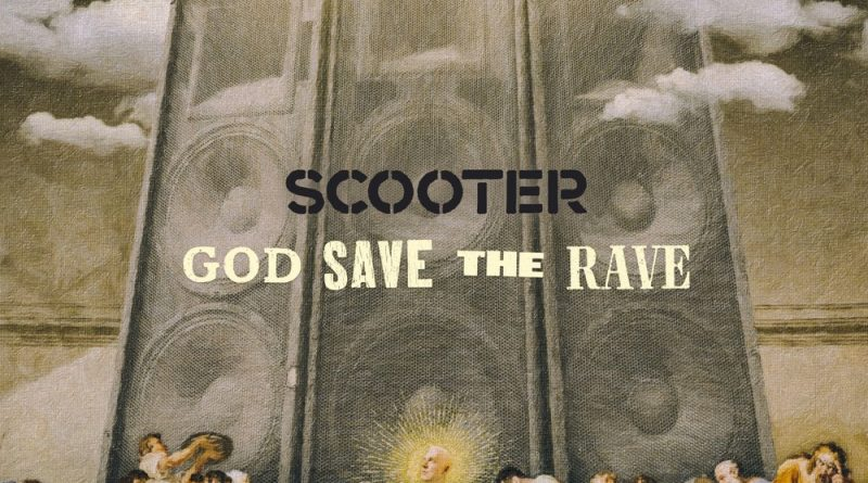 Scooter – God Save The Rave